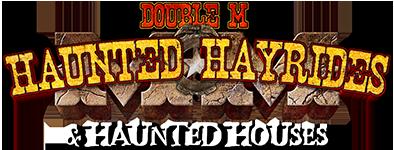 Double M Haunted Hayrides